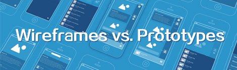Wireframes vs. Prototypes-